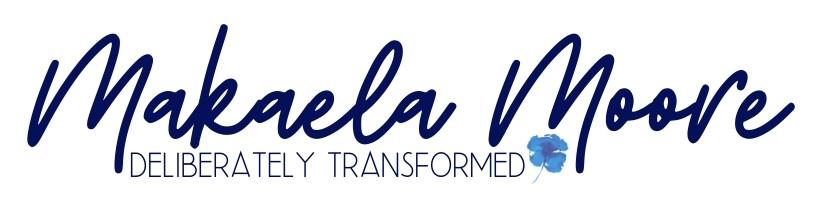 Makaela Moore Transformation Coach